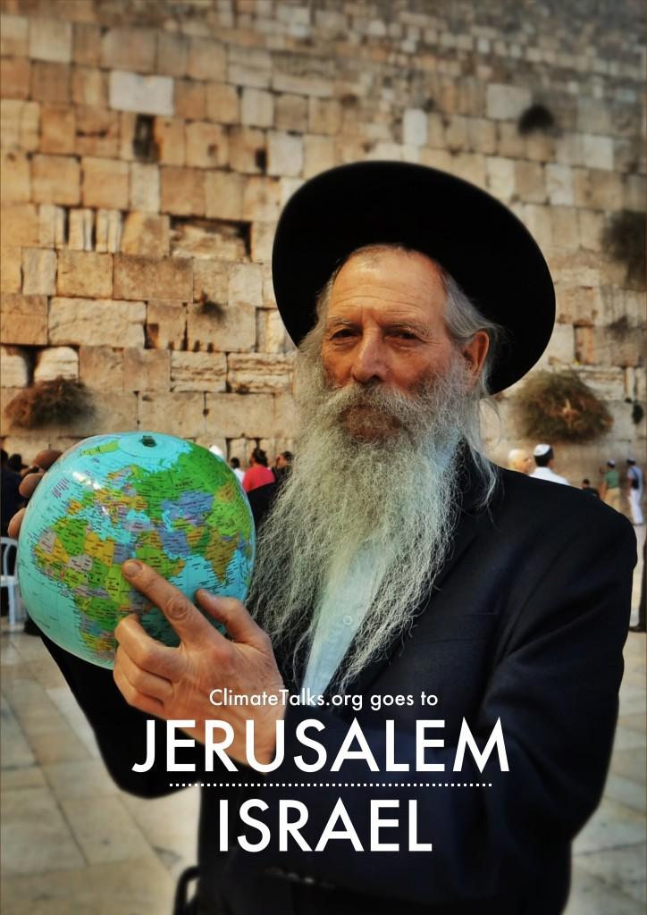 ClimateTalks.org goes to Jerusalem - Israel